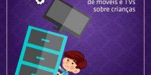 Inmetro alerta sobre risco de tombamentos de móveis e TVs sobre crianças